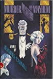 img - for Murder, Mystery, and Mayhem: A Novel book / textbook / text book