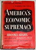 img - for America's Economic Supremacy, With a New Evaluation by Marquis W. Childs book / textbook / text book