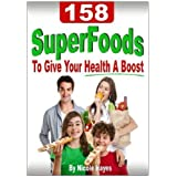 158 Super Foods To Give Your Health A Boost (Eating Healthy Diet Foods)