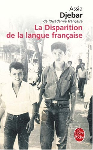 La Disparition de La Langue Francaise (Ldp Litterature) (French Edition)