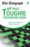 THE TELEGRAPH The Telegraph: All New Toughie Crossword Book 3 (The Telegraph Puzzle Books)