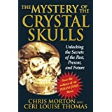 Mystery Of The Crystal Skullsby Chris Morton