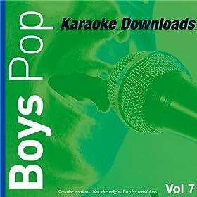 Karaoke Downloads - Boys Pop Vol.7