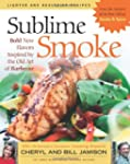 Sublime Smoke: Bold New Flavors Inspi...