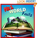 Children Book : Number ONE World Facts (Great Book for Kids) Knowledge Book Series) (Boosting Brain Power) (Age...