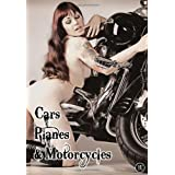 Cars, Planes & Motorcycles (Volume 1)