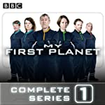 My First Planet: The Complete Series 1 | Phil Whelans