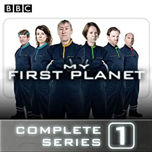 My First Planet: The Complete Series 1 | [Phil Whelans]