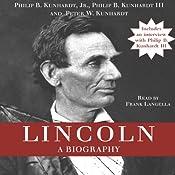 Lincoln: A Biography | [Philip B. Kunhardt, Peter W. Kunhardt]