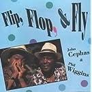 Flip, Flop, & Fly