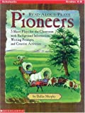 img - for Read-Aloud Plays: Pioneers (Grades 4-8) book / textbook / text book