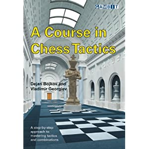 Course in Chess Tactics - Dejan Bojkov