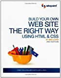 Build Your Own Web Site The Right Way Using HTML &amp; CSS, 2nd Edition