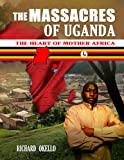The Massacres of Uganda