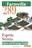 img - for Farmville: The Experts Secrets Game and Strategy Guide book / textbook / text book