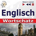 Englisch Wortschatz - Hören und Lernen: Irregular Verbs Part 1 / Irregular Verbs Part 2 / Idioms Part 1 & 2 / Phrasal Verbs in situations | Dorota Guzik,Dominika Tkaczyk