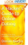 A Hacker's Guide to Online Dating
