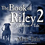 The Book of Riley, Part 2: A Zombie Tale | Mark Tufo