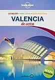 Valencia de cerca (Guías De cerca Lonely Planet, Band 1)