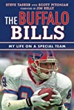 The Buffalo Bills: My Life on a Special Team (Tales from the Team)