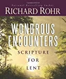 img - for Wondrous Encounters: Scripture for Lent book / textbook / text book