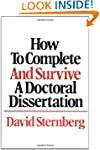 How to Complete and Survive a Doctora...