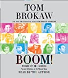 Boom! Voices of the Sixties: Personal Reflections on the '60s and Today