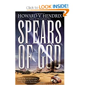 Spears of God by Howard V. Hendrix