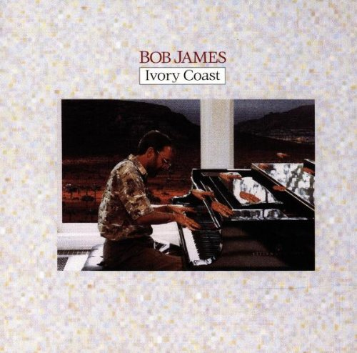 Bob James - Ivory Coast - Zortam Music