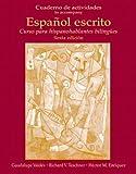 img - for Cuaderno de Actividades (Workbook) for Espa ol escrito: Curso para hispanohablantes biling es book / textbook / text book