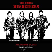 The Three Musketeers | Livre audio Auteur(s) : Alexandre Dumas Narrateur(s) : Tristam Summers