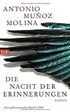 Die Nacht der Erinnerungen (3442746000) by Antonio Muñoz Molina