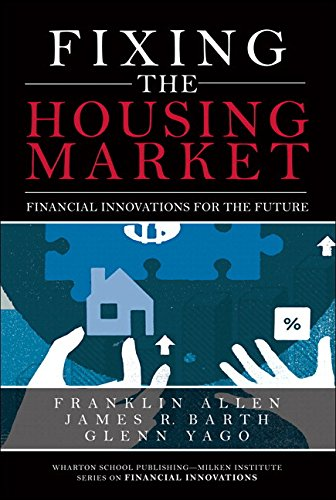 Fixing the Housing Market:Financial Innovations for the Future        (paperback)