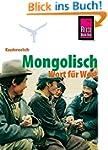 Mongolisch Wort f�r Wort (Kauderwelsc...