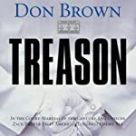 Treason: Navy Justice, Book 1 (       UNABRIDGED) by Don Brown Narrated by James Adams