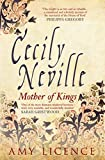 Cecily Neville: Mother of Kings (English Edition)