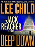 Deep Down: A Jack Reacher Story