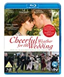 Cheerful Weather for the Wedding [Blu-ray]