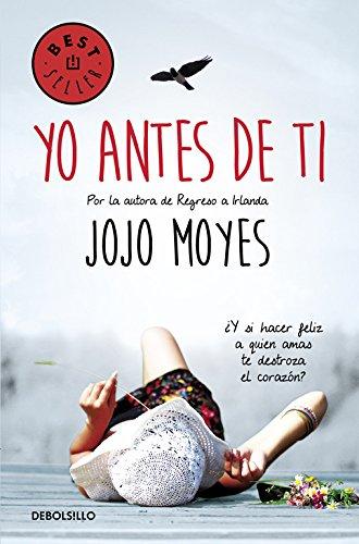 Yo antes de ti de Jojo Moyes