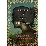 Bride of New Franceby Suzanne Desrochers