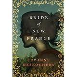 Bride of New Franceby Suzanne Desrochers