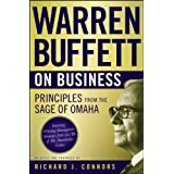 Warren Buffett on Business: Principles from the Sage of Omahaby Richard J. Connors