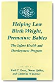 Helping Low Birth Weight, Premature Babies: The Infant Health and Development Program