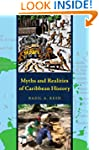 Myths and Realities of Caribbean Hist...