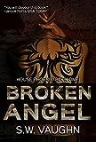 Broken Angel - Book 1 (House Phoenix series)
