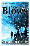 img - for A Cold Wind Blows (Paul Anderson 1) book / textbook / text book