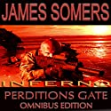 Inferno: New Perdition's Gate Omnibus Edition Audiobook by James Somers Narrated by Gregory Salinas