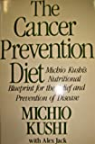 The Cancer Prevention Diet (0312118384) by Kushi, Michio