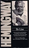 By-Line (0586209298) by ERNEST HEMINGWAY