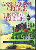 This One and Magic Life (1585474339) by Anne Carroll George